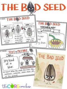 The Bad Seed Interactive Read-Aloud-  ask text dependent questions, make text vs. illustration connections, study vocabulary and how the character's feelings change