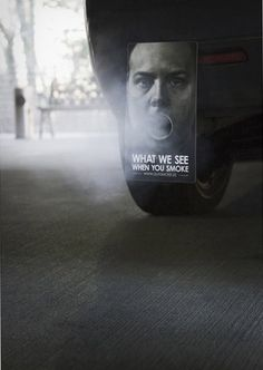 What We See When You Smoke, Quit Smoking Ad Campaign