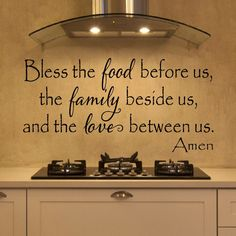 Bless the food before us, the family beside us, and the love between us. Amen A beautiful wall decal to add some love and character to your kitchen, dining room, or restaurant. Can be made with or wit Bless The Food, Sweet Home, Do It Yourself Home, Before Us, Vinyl Designs, My Dream Home, Home Projects, Home Kitchens, Kitchen Decor