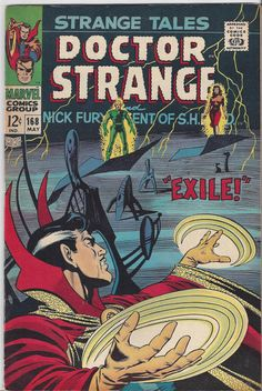 Strange Tales Doctor Strange and Nick Fury Agent of by SareptaJane, $14.95 This Silver Age Marvel Comic featuring Doctor Strange and Nick Fury is #168 in the Strange Tales (1951-1976 1st Series). It was published in May 1968. The series continues in Nick Fury, Agent of SHIELD 1 (1968).