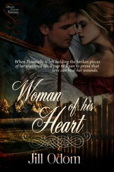 Woman of His Heart by Jill Odom - Sweet Cravings Publishing