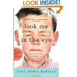 Look Me in the Eye: my Life with Asperger's by John Elder Robison. Memoir of John Robison whose odd behavior was explained when he was diagnosed with a form of autism called Asperger's syndrome when he was forty and the change that made in his life. Book Lists, Reading Lists, Reading 2014, Reading Books, Books To Read, My Books, Autism Books, Augusten Burroughs, Thing 1