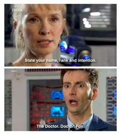 Haha Doctor who. He's The Doctor. He's a doctor (Of what is uncertain). and he is there for fun. Yup Doctor who in a nutshell Fandoms Unite, The Doctor, Eleventh Doctor, Tenth Doctor Quotes, Sherlock Doctor Who, David Tennant Doctor Who, Doctor Strange, Doctor Who Funny, Doctor Jokes