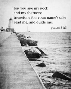 Psalm 31 I love this verse. Bible Verses Quotes, Bible Scriptures, Powerful Scriptures, You Are My Rock, Psalm 31, Happy Sabbath, In Christ Alone, Favorite Bible Verses, Favorite Quotes