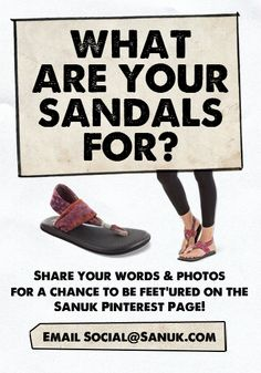 #sandalsarefor.... Sharing! Tell us what your sandals are for and score a feet'ure on the Sanuk Pinterest Page! Email your photos and stories to Social@Sanuk.com