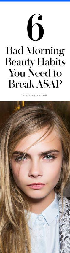 6 Bad Morning Beauty Habits You Need to Break ASAP @stylecaster
