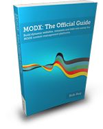 MODX: The Official Guide - Great Resource