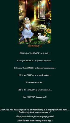Goeie Nag, Goeie More, Afrikaans, God, Anchor, Dios, Praise God, The Lord