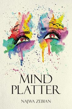 Télécharger ou Lire en Ligne Mind Platter Livre Gratuit (PDF ePub - Najwa Zebian, Mind Platter is a compilation of reflections on life as seen through the eyes of an educator, student, and human who. Mind Platter, New Books, Books To Read, Literature Books, Ebook Pdf, Free Ebooks, Books Online, Self Help, Audio Books