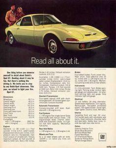 General Motor's Opel GT (1970) My dad had a orange one.