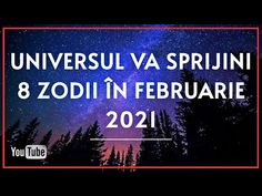 Universul va sprijini 8 zodii în Februarie 2021 Calm, Youtube, Universe