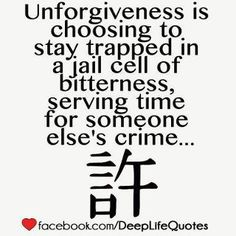 Yep Love it  I truly believe this! But the fact is you can forgive the crime but the criminal will never see the shit they left you! The sadest thing is being related to the criminal because the poison is always there! Your in jail either way! So sad when people don't change!and if they  keep spitting poison at you how do you ever be rid of the anger!!