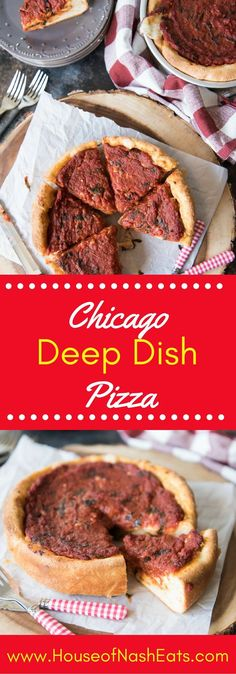 Chicago Deep Dish Pizza has a buttery, flaky crust and a thick layer of gooey, melted mozzarella cheese with a satisfyingly rich and thick tomato basil marinara sauce.  You're gonna' need a fork, not just your hands for this pizza!