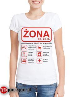 Żona Sp z o. o. #zona #koszulka #koszulkadamska #dlaniej #poczpol Wtf Funny, Spin, Tank Man, Humor, Mens Tops, T Shirt, Clothes, Women, Fashion