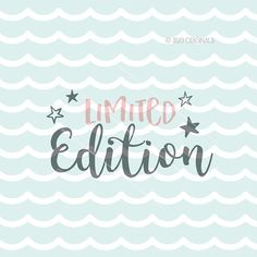 Limited Edition Baby SVG Cricut Explore and more. Cut or Printable. Baby New Baby Infant Newborn Girl Boy Limited Edition SVG A fun SVG file for use with Cricut Explore and some other cutting machines. Printable with your compatible software! This product will be an SVG file.