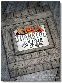 Hardwood stamp background and change the verse and decorations to suit. Diy Thanksgiving Cards, Fall Cards, Holiday Cards, Christmas Cards, Hand Made Greeting Cards, Greeting Cards Handmade, Window Cards, Fathers Day Cards, Scrapbook Cards