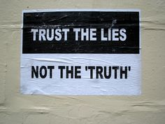 Poster graffiti: Trust the lies
