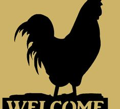 Rooster Welcome sign silhouette farmyard Metal Art by BKcreations1