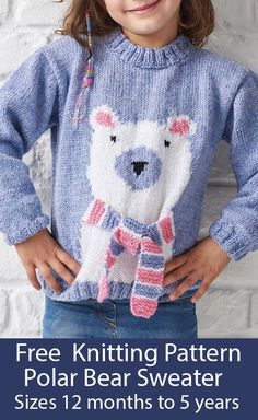 Free Knitting Pattern for Polar Bear Sweater - Pullover for babies and children featuring a polar bear worked with intarsia with scarf. Designed by Cygnet Yarns Ltd. Source by terrymatz Sweater Baby Knitting Patterns, Baby Cardigan Knitting Pattern Free, Knitting For Kids, Free Knitting, Baby Patterns, Girls Sweaters, Polar Bear, 4 Years, 18 Months