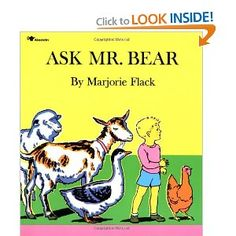 Ask Mr. Bear children's story book read aloud, written by Marjorie Flack Good Books, Books To Read, My Books, Story Books, Five In A Row, The Row, Date, Aladdin, Who Is A Teacher