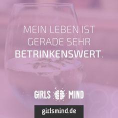 Mehr Sprüche auf: www.girlsmind.de  #leben #sorgen #ärger #stress #trinken #alkohol