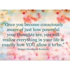 """M.M. Koulouris """"The power of your thoughts"""" Quote"""