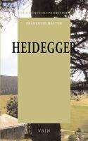 "Heidegger : la question du ""Logos"" / Françoise Dastur"