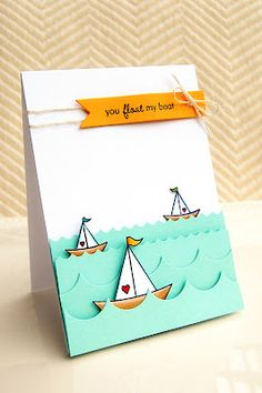 You float my boat card- adorable