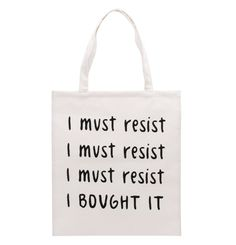 93369ecb558c fun canvas slogan shopper tote bag featuring i must resist i bought it