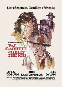"""Pat Garrett and Billy The Kid"" (1973). Kris Kristofferson and James Coburn. Directed by Sam Peckinpah."