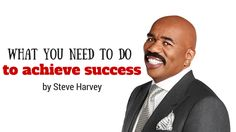 """You need to do """"only"""" one thing to achieve #success. Steve Harvey will tell you what it is: http://brandonline.michaelkidzinski.ws/what-you-need-to-do-to-achieve-success-by-steve-harvey/"""