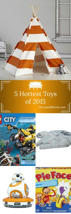 5 Hottest Toys of 2015 From the Home Decor Discovery Community At www.DecoAndBloom.com
