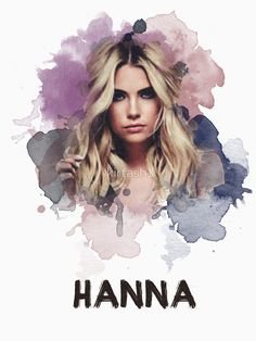 'Hanna - Pretty Little Liars' T-Shirt by Pretty Little Liars Hanna, Pretty Little Liars Quotes, Hanna Pll, Pretty Landscapes, Ashley Benson, Painting Inspiration, Landscape Paintings, Movies, Pll Memes