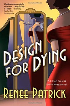 Design for Dying: A Lillian Frost & Edith Head Novel by Renee Patrick http://www.amazon.com/dp/0765381842/ref=cm_sw_r_pi_dp_RT33wb175Q03V