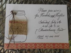 Mason Jar... LOVE this invitation!!