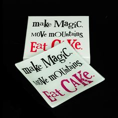 'Make Magic, Move Mountains, Eat Cake' Glass Tray. A great gift idea for Christmas. www.athomeshopping.co.uk £9.99
