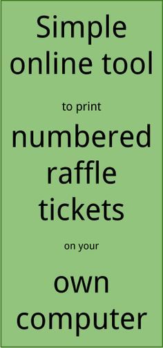 Raffle Ticket Creator: Print numbered raffle tickets at home using Word 2007 for Windows PC