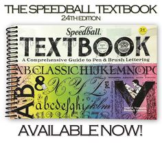 The Speedball Lettering Textbook 24th Edition. 100th Anniversary. A Comprehensive Guide to Pen & Brush Lettering. Calligraphy.
