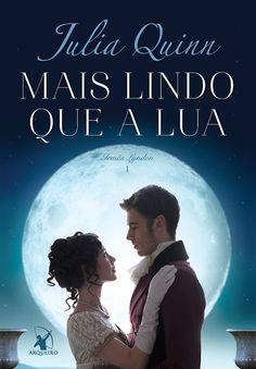 """A Arqueiro lança em janeiro """"Mais lindo que a lua"""" da Julia Quinn"""