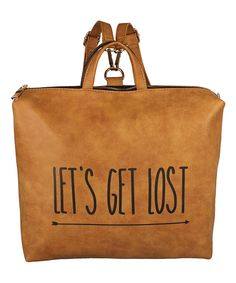 Loving this Tan 'Let's Get Lost' Convertible Tote on #zulily! #zulilyfinds