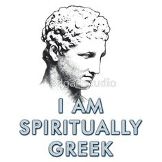 """""""I am spiritually Greek"""" slogan printed on your favourite items. For everyone who loves Greece and Greek spirit. Tshirt Colors, Slogan, Wardrobe Staples, Female Models, Greece, Heather Grey, Classic T Shirts, Spirit, Printed"""