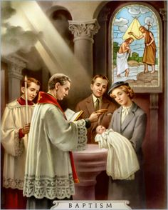 The First Sacrament is Baptism