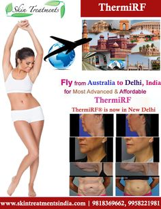 Fly from Australia to Delhi, India for most advanced and affordable ThermiRF...!!! ThermiRF® is now in New Delhi Know more about this procedure at: https://goo.gl/ViXkKh Contact Us ☎ (995) 822.1983 (995) 822.1982 (995) 822.1981 From India #ThermiRF #ThermiTight #ThermiSmooth #ThermiRase #ThermiDry #ThermiVa #SkinTightening #BodyContouring #Rejuvenation #VaginalRejuvenation #Vaginoplasty #SkinCareClinic #Delhi #india