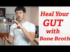 The Best Bone Broth Recipe For Healing Leaky Gut