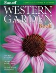 Western Garden Book: More than 8,000 Plants - The Right Plants for Your Climate - Tips from Western Garden Experts