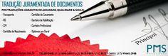 A PMS Traduções conta com uma equipe de tradutores formados e competentes. Garantimos a melhor tradução do país para que você não tenha dor de cabeça em documentos empresariais, pessoais ou acadêmicos.   Traduza o seu documento com profissionais qualificados. Porque além de trabalho sério, traduzir para a PMS Traduções e seus colaboradores é um hobby.   PMS Traduções www.pmstraducoes.com.br contato@pmstraducoes.com.br (11) 3090-2455 / (11) 95727-2655 (17) 3013-9599 /    (17) 99645-2988