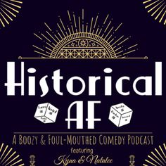 Ep. 38 A historian & a librarian hit the giggle water and deliver the funny, weird, spooky, morbid, & random historical nuggets you never knew you needed in your ear holes!...