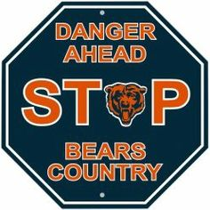 NFL Chicago Bears Stop Sign, available at the Chicago Bears section of Shop.SportsFanPlayground.com - http://shop.sportsfanplayground.com/6478-374273011-B000BD22TS-NFL_Chicago_Bears_Stop_Sign.html