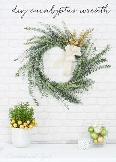 Simple Eucalyptus Wreath. Imagine the SMELL of this baby hanging indoors in the heat of the winter. Delicious!