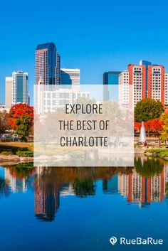 Explore Top Things To Do In Charlotte North Carolina